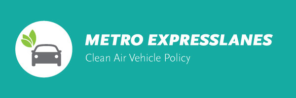 2018 Metro ExpressLanes Clean Air Vehicle Policy