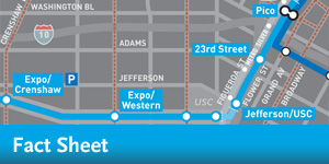 Expo Line Phase 1 - New -- Fact Sheet