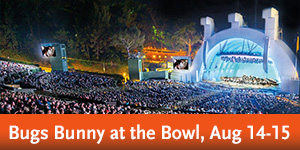 Bugs Bunny at the Symphony - 25th Anniversary!  Aug. 14-15