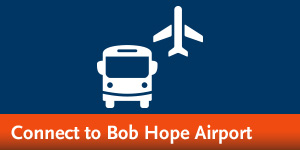 Connect to Bob Hope Airport