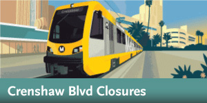 Crenshaw/LAX -  Closures