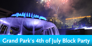 Grand Park 4th of July Block Party