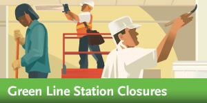 Green Line Station Closures