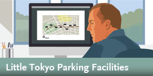 Regional Connector - Little Tokyo Parking Facilities