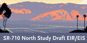 SR-710 North Study Draft EIR/EIS