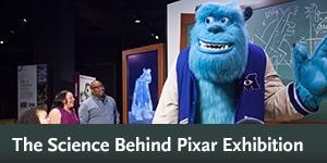The Science Behind Pixar Exhibition