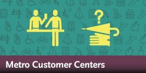 Metro Customer Centers