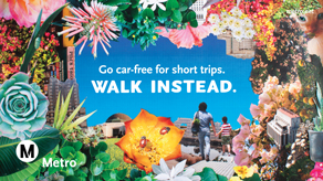 Go car-free for short trips. Walk Instead.