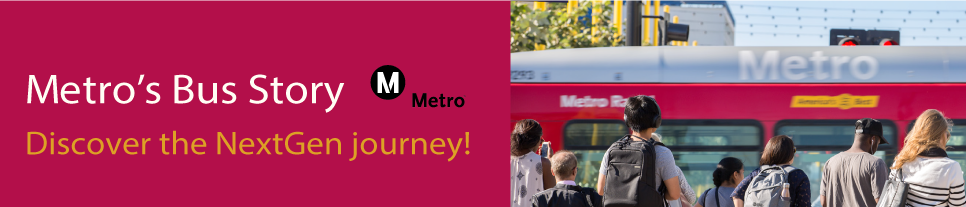 Metro's Bus Story: Discover the NextGen journey