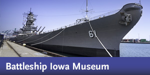 Battleship IOWA Museum - Destination Discount