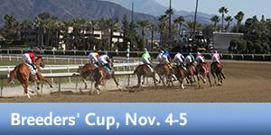 Breeders' Cup, Nov. 4-5