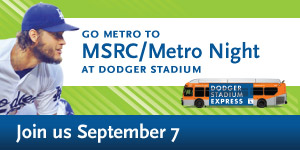 Dodgers - MSRC/Metro Night