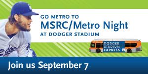 Dodgers - MSRC/Metro Night