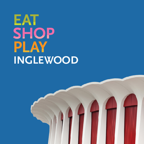 Eat, Shop, Play - Promo - Inglewood