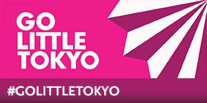 Go Little Tokyo