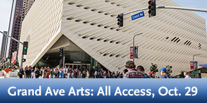 Grand Ave Arts: All Access, Oct. 29