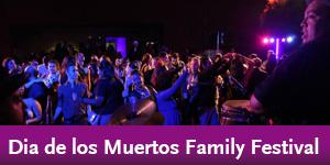 MOLAA's Dia de los Muertos Family Festival, Oct. 30
