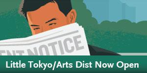 Regional Connector - Little Tokyo/Arts Dist Now Open